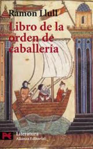 LLULL, Ramón Libro de la orden de caballería