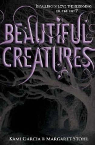 Beautiful Creatures - Kami Garcia (publish date)
