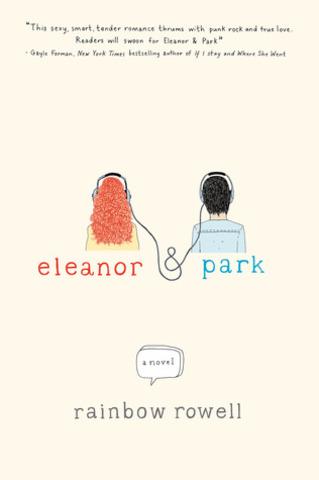 Eleanr & Park by Rainbow Rowell