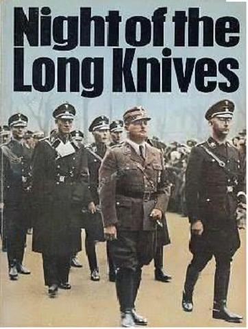 The night of the long knives (Rohm Purge)