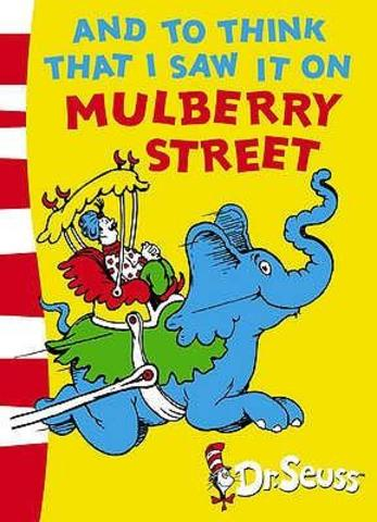 "Publishes his first book, ""And to Think That I Saw It on Mulberry Street"""