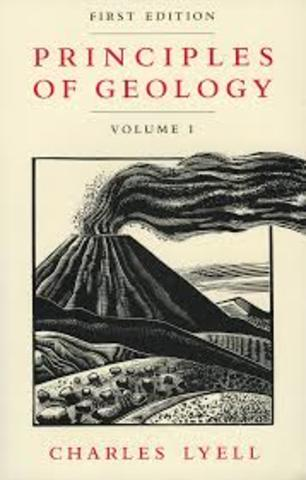 Charles Lyell publishes Principles of Geology