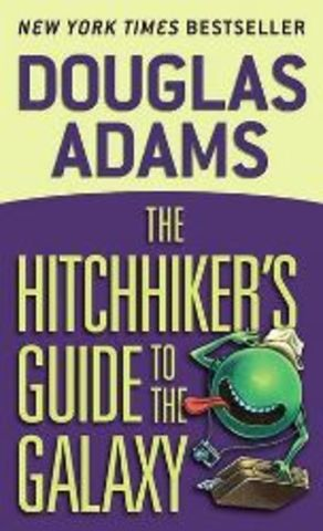 The Hitchhiker's Guide To The Galaxy - by Douglas Adams (publish date and setting)