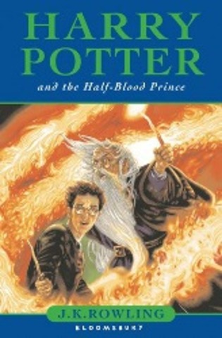Harry Potter And The Half-Blood Prince - by J.K. Rowling (publish date & setting)