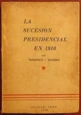 Publicación del Libro de Franciso I Madero
