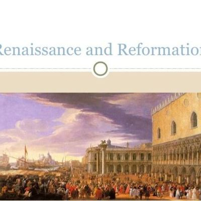 The Renaissance and Reformation timeline