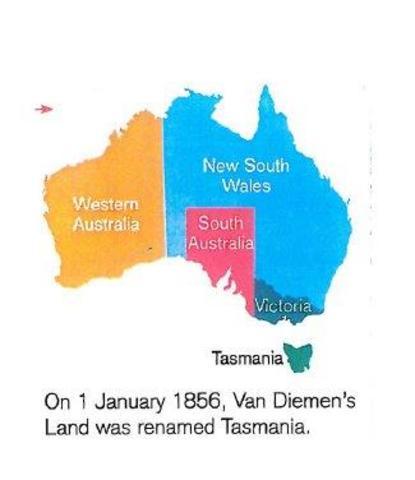 on 1 of january 1856 Van deimens land was renames Tasmania