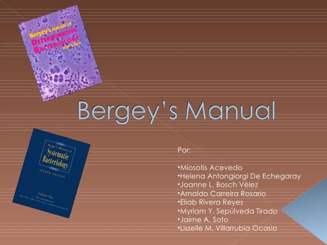 se publica por primera vez el manual Bargey de Microbiologia