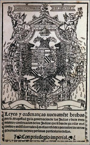 ''Leyes y ordenanzas nuevamente hechas por su magestad para la gobernación de las Indias y buen tratamiento y conservación de los indios''