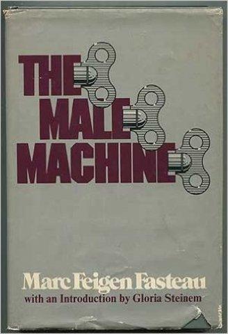The Male Machine