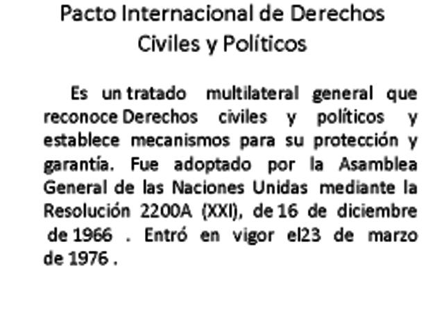 Pacto Internacional de Derechos Civiles y Politicos.