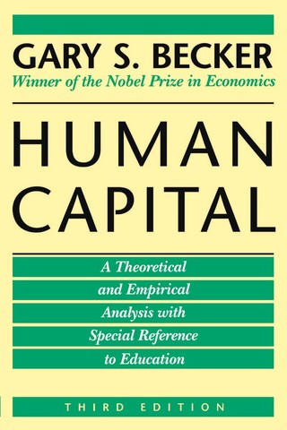 """Gary Becker Publishes the """"Human Captial"""""""