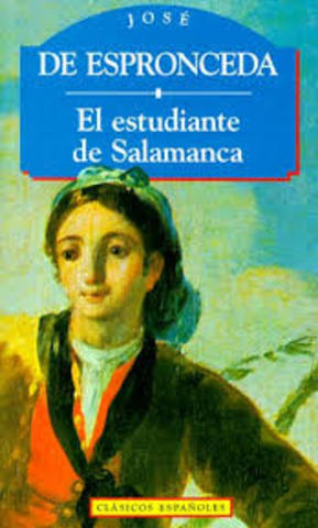 José de Espronceda publica el poema llamado El estudiante de Salamanca