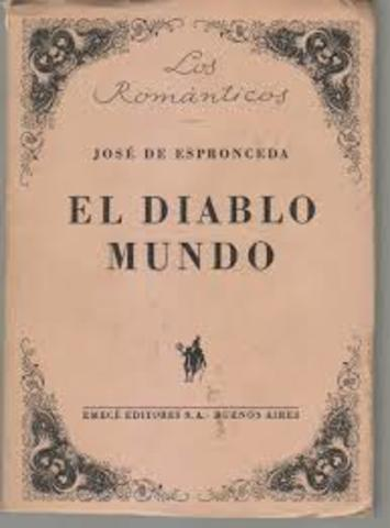 José de Espronceda publica un poema llamado: El diablo mundo
