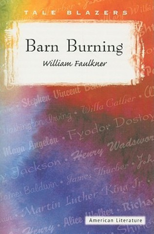 """Barn Burning"""