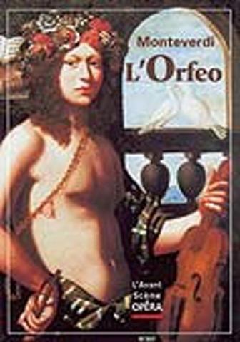 """Barroco Temprano. Opera """"Orfeo"""" Claudio Monteverdi"""