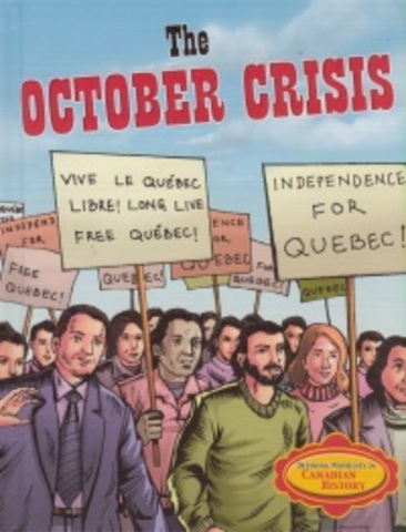 FLQ Crisis/aka October Crisis,