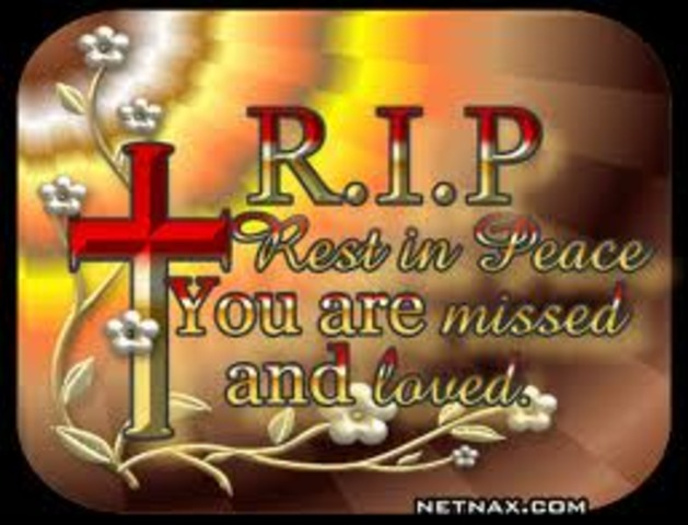 My grandpa Ray died.