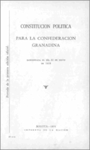 Constitución de 1858 El País era llamado oficialmente confederación Granadina