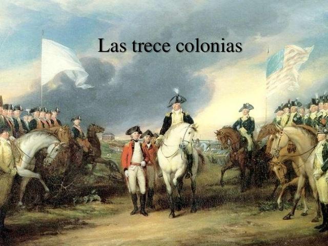 Revolución de las 13 Colonias o Independencia de Norteamerica