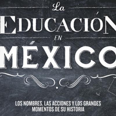 Cronologia de la Educacion Mexicana timeline