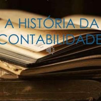 A HISTÓRIA DA CONTABILIDADE timeline