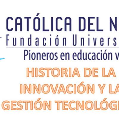 Historia de la Innovación y la gestión tecnológica. timeline