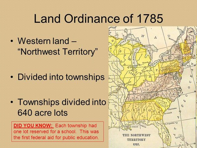 land ordinance of 1785 The western land ordinance of 1785 put the 1784 land ordinance into  operation by providing a mechanism for selling and settling the land.