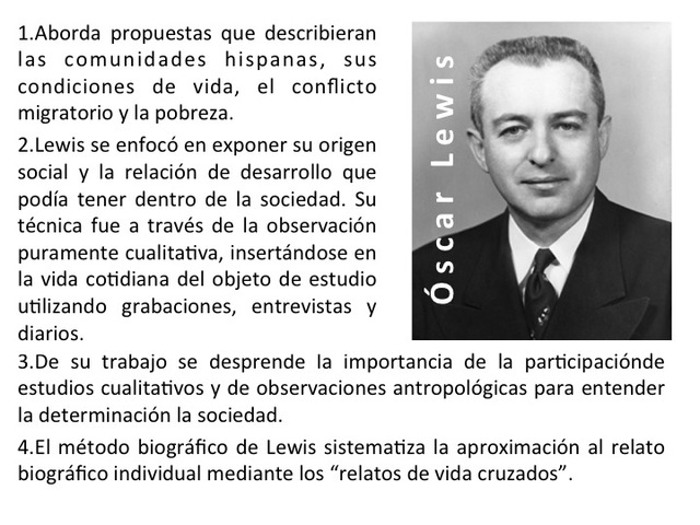 Oscar Lewis:  Historiador y antropólogo norteamericano