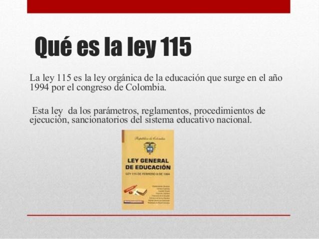 Se promulga la ley 115, conocida como la Ley General de Educación