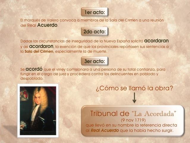 09/Noviembre/1719 Se crea el tribunal de la Acordada