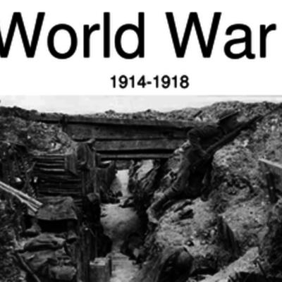 Historia de las Relaciones Internacionales- Primera Guerra Mundial - Andrea Jaime Flores timeline