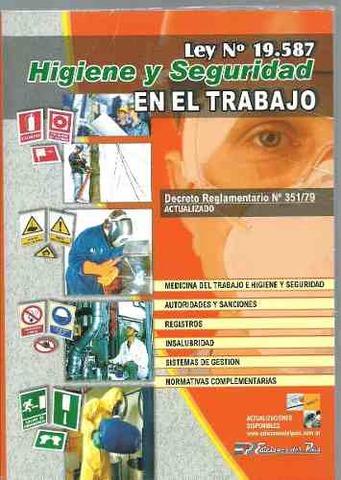 La ley 19.587 - Ley de higiene y seguridad en el trabajo