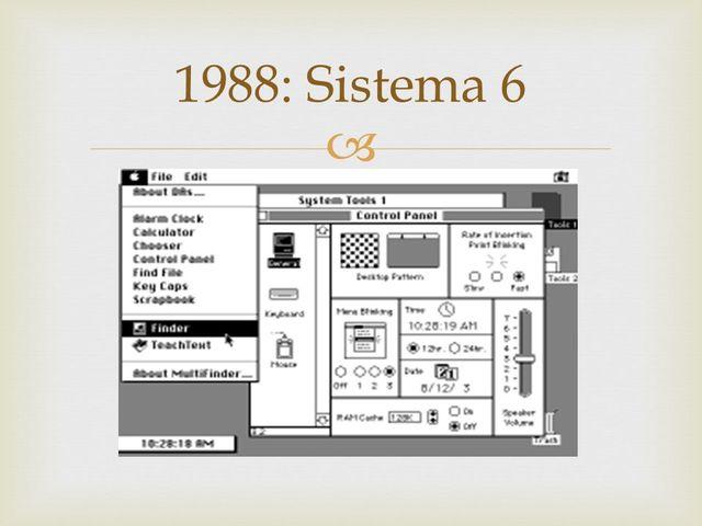 1988: Sistema 6