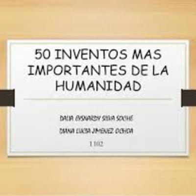 los mejores 50 inventos de la historia timeline