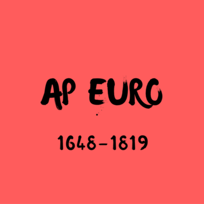 AP Euro: 1648-1815 timeline
