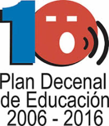El Plan Decenal actual, 2006 -2016, Ministerio de Educación. Colombia