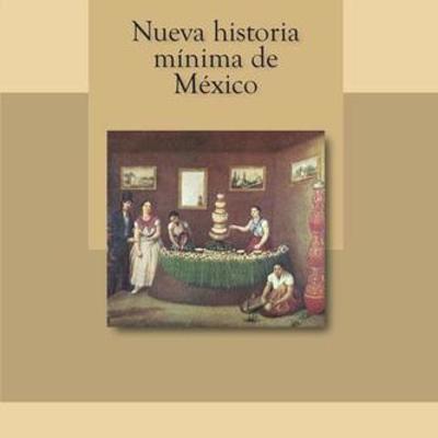 HISTORIA MÌNIMA DE MÉXICO timeline