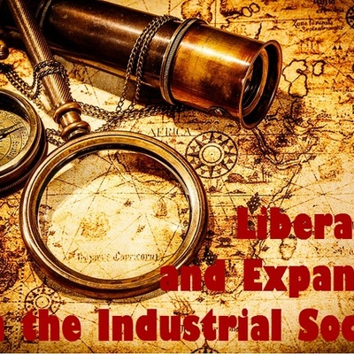 Liberalism and Expansion in the Industrial Society timeline