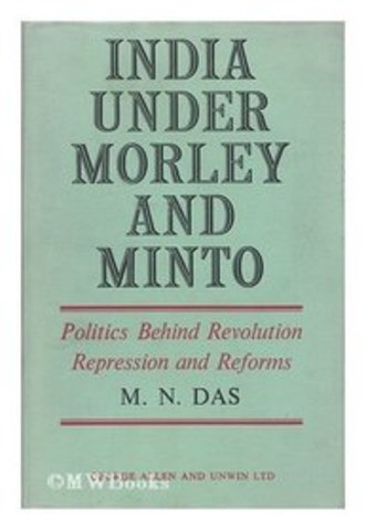 morley muslim The muslims under the leadership of syed ahmed khan were soon found trying  to keep  in 1902-03, he presided at the session of the ali india muslim  education  india under morley & minto by m n das, (george allen unwin ltd,  1964.