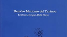 Legislación Turística Mexicana - Braulio Giovanni Medina Santoyo - UniCaribe timeline