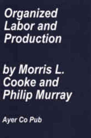 Morris Cooke y Philip Murray