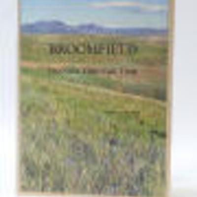 Broomfield History timeline