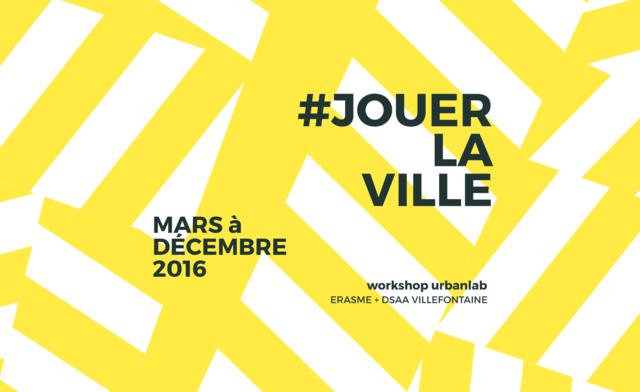 """Workshop """"Jouer la ville"""""""