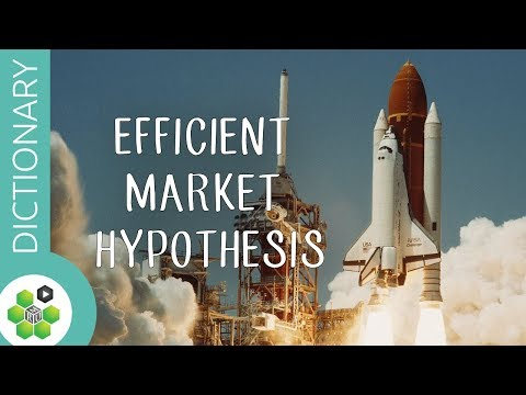 What Is the Efficient Market Hypothesis? thumbnail