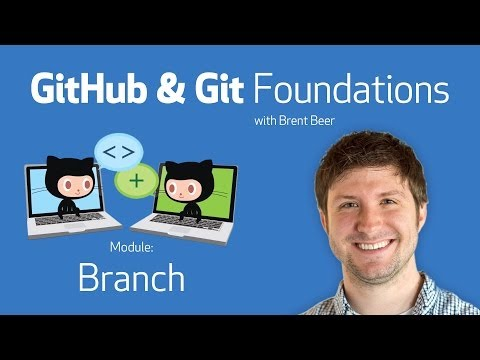 Branch • GitHub & Git Foundations thumbnail