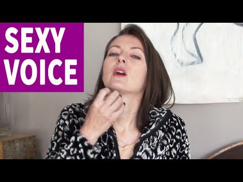 how to get a sexy voice