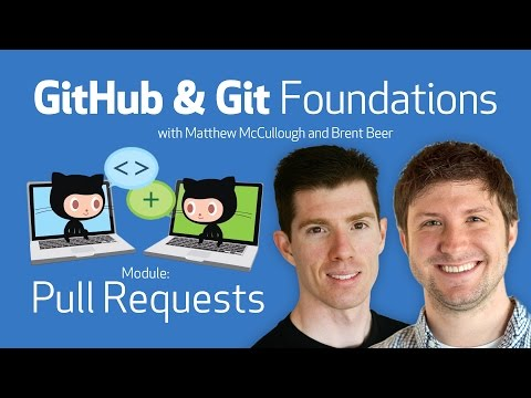 Pull Requests • GitHub & Git Foundations thumbnail
