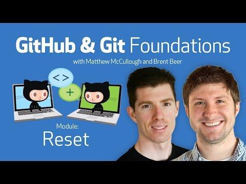 Reset• GitHub & Git Foundations thumbnail