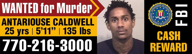 "Antariouse Caldwell, aka ""Phat"", is considered armed and dangerous"